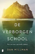 De verborgen school - Dan Millman (ISBN 9789402310351)
