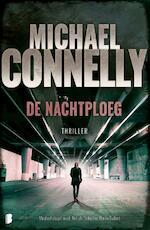 De nachtploeg - Michael Connelly, M. Connelly (ISBN 9789022583500)