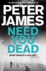 Need You Dead - Peter James (ISBN 9781509848287)