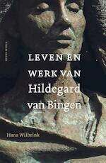 Leven en werk van Hildegard van Bingen - Hans Wilbrink (ISBN 9789089722461)