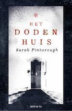 Het dodenhuis - Sarah Pinborough (ISBN 9789000361687)