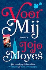 Voor mij - Jojo Moyes (ISBN 9789026144943)