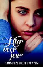 Hier voor jou - Kristen Heitzmann (ISBN 9789029727259)