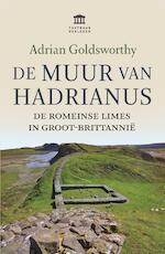 De Muur van Hadrianus - Adrian Goldsworthy (ISBN 9789401912440)