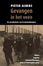Gevangen in het veen - Pieter Albers (ISBN 9789401912761)