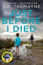 Just Before I Died - S.K. Tremayne (ISBN 9780008105891)