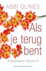 Als je terug bent - Abbi Glines (ISBN 9789462539334)