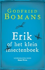 Erik of het klein insectenboek - Godfried Bomans (ISBN 9789052860909)