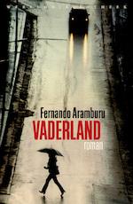 Vaderland - Fernando Aramburu (ISBN 9789028442917)