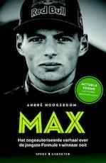 Max: De jongste Formule 1-winnaar ooit (incl. hele seizoen 2017) - André Hoogeboom (ISBN 9789045213385)