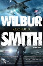 Roofdier - Wilbur Smith, Tom Cain (ISBN 9789401609043)