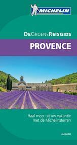 De Groene Reisgids Provence - Unknown (ISBN 9789401411738)