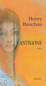 Antigone - Henry Bauchau (ISBN 9782742713387)