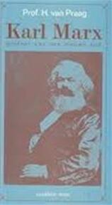 Karl Marx - Henri Praag (ISBN 9789020252545)