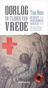 Oorlog in tijden van vrede - Hens Tine, Saartje Vanden Borre (ISBN 9789028971431)