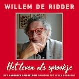 Het leven als sprookje - Willem de Ridder (ISBN 9789020213737)