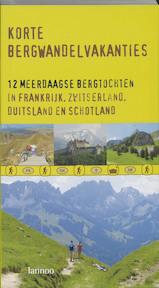 Korte bergwandelvakanties - Unknown (ISBN 9789020959642)