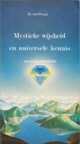 Mystieke wijsheid en universele kennis - Henri Praag (ISBN 9789020254730)