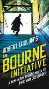 Robert Ludlum's (TM) The Bourne Initiative - Eric van Lustbader (ISBN 9781455597994)