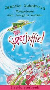 Superjuffie! - Janneke Schotveld (ISBN 9789047615637)