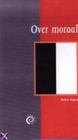 Over moraal - Heleen Dupuis (ISBN 9789057120473)