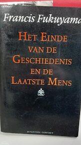 Het einde van de geschiedenis en de laatste mens - Francis Fukuyama, Anna Kapteyns-bacuna (ISBN 9789025469948)