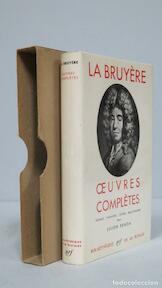 (Jean de) La Bruyère - Jean de Labruyère, Julien Benda