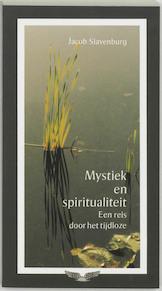 Mystiek en spiritualiteit - Jacob Slavenburg (ISBN 9789020275216)