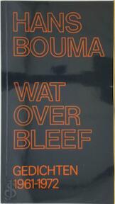 Wat overbleef - Hans Bouma (ISBN 9789024250462)