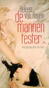 De mannentester - Heleen van Royen (ISBN 9789047608981)