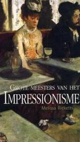 Grote meesters van het Impressionisme - M. Ricketts (ISBN 9789058410887)