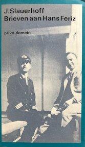 Brieven aan Hans Feriz - J. Slauerhoff (ISBN 9789029546140)