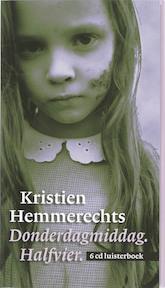 Donderdagmiddag halfvier - Kristien Hemmerechts (ISBN 9789081139571)