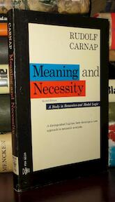 Meaning and Necessity: A Study in Semantics and Modal Logic - Rudolf Carnap (ISBN 0226093468)