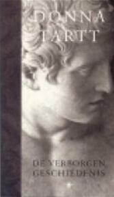 De verborgen geschiedenis - Donna Tartt (ISBN 9789023409069)