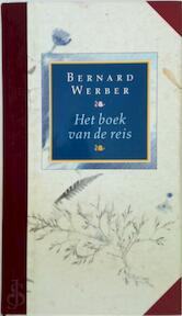 Het boek van de reis - Bernard Werber, Arnan Oberski (ISBN 9789022524275)