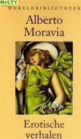 Erotische verhalen - Alberto Moravia, Rosita Steenbeek, Frédérique van der Velde (ISBN 9789028417106)