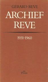 Archief Reve - Gerard Reve (ISBN 9789026325007)