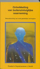 Ontwikkeling van buitenzintuiglijke waarneming (ESP) - P.D. Payne (ISBN 9789020280852)