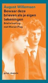 Bewaar deze brieven als je eigen tekeningen - August Willemsen (ISBN 9789029589796)