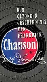 Chanson - Bart van Loo (ISBN 9789085423010)