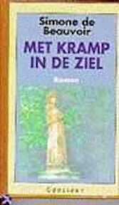 Met kramp in de ziel - Simone De Beauvoir, Jeann Holierhoek (ISBN 9789065511010)