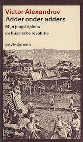 Adder onder adders - Victor Alexandrov, Marianne Kuik (ISBN 9789029500753)