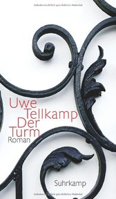 Der Turm - Uwe Tellkamp (ISBN 9783518420201)