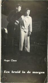 Een bruid in de morgen - Hugo Claus