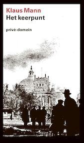 Het keerpunt - Klaus Mann (ISBN 9789029530132)