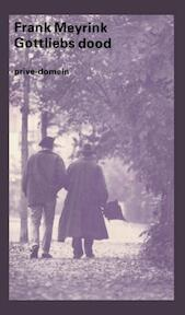 Gottliebs dood - Frank Meyrink (ISBN 9789029529587)