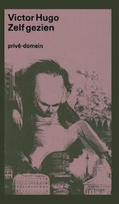 Zelf gezien - Victor Hugo (ISBN 9789029522045)