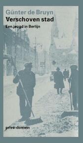 Verschoven stad - Günter de Bruyn (ISBN 9789029507721)