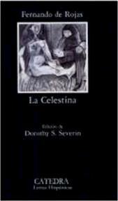 La celestina / Celestina - Fernando De Rojas, Dorothy Sherman Severin, Maite Cabello (ISBN 9788437607009)